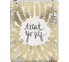 Treat Yo Self – Gold iPad Case/Skin