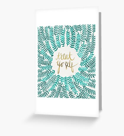Treat Yo Self – Turquoise Greeting Card