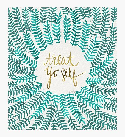 Treat Yo Self – Turquoise Photographic Print