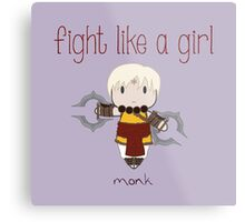 Fight Like a Girl - Monk | Diablo 3 Metal Print