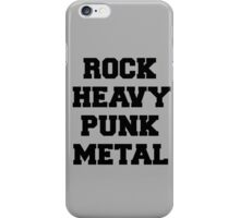 Rock, Heavy, Punk, Metal Music Quote iPhone Case/Skin