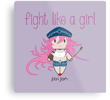 Fight Like a Girl - Poison | Street Fighter Metal Print
