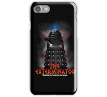 The Exterminator iPhone Case/Skin