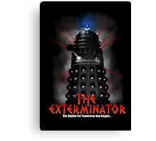 The Exterminator Canvas Print