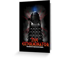 The Exterminator Greeting Card