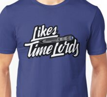 Likes Time Lords Unisex T-Shirt