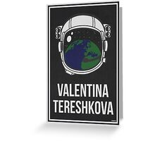 VALENTINA TERESHKOVA - Women in Science Collection Greeting Card