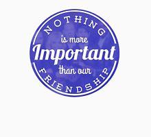 Inspirational Quote - Friendship (Pentatonix) Unisex T-Shirt