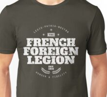 French Foreign Legion - Honour and Fidelity Unisex T-Shirt