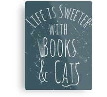life is sweeter with books & cats #white Metal Print