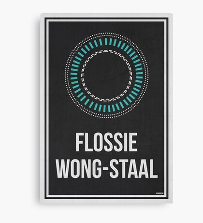 FLOSSIE WONG-STAAL - Women In Science Wall Art Canvas Print