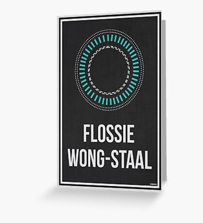 FLOSSIE WONG-STAAL - Women In Science Wall Art Greeting Card