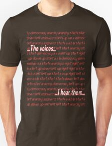 Twitch Plays Pokemon: The Voices, I Hear Them T-Shirt
