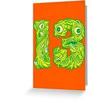 ugly 13 Greeting Card