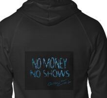 Don't buy a ticket Zipped Hoodie