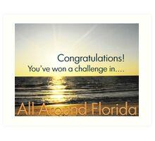 All around FL challenge banner Art Print