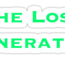The Lost Generation Sticker