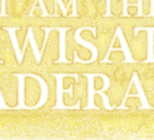 I Am The Kwisatz Haderach Sticker