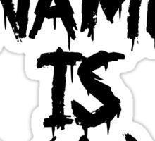 My Name is Max Sticker