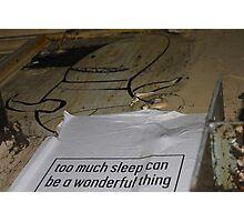 To Much Sleep? Photographic Print
