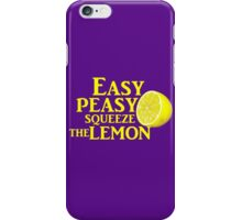 Easy Peasy Squeeze the Lemon iPhone Case/Skin