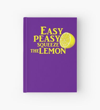 Easy Peasy Squeeze the Lemon Hardcover Journal