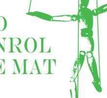 Be the Puppeteer and Control the Mat Jiu Jitsu Green  Sticker
