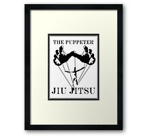 The Puppeteer Jiu Jitsu Black  Framed Print