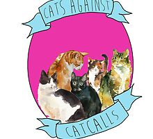 Cats Against Catcalls by bambibones