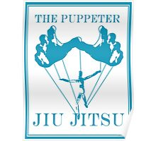 The Puppeteer Jiu Jitsu Blue  Poster