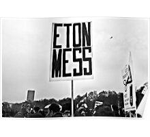 ETON MESS Poster