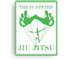 The Puppeteer Jiu Jitsu Green  Canvas Print