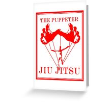 The Puppeteer Jiu Jitsu Red Greeting Card