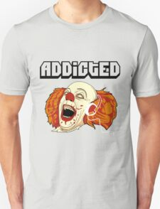 ADDICTED T-Shirt