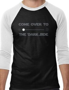 Come Over to the Dark Side Men's Baseball ¾ T-Shirt