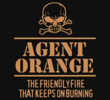 Limited Edition 'Agent Orange: The Friendly Fire That Keeps On Burning' Vietnam Veteran Funny T-Shirt by Albany Retro