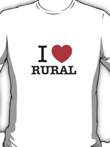 I Love RURAL T-Shirt