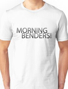 Morning Benders! Unisex T-Shirt