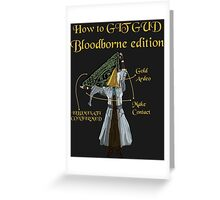 Bloodborne Illuminati  Greeting Card