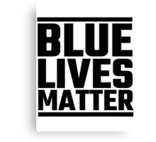 Blue Lives Matter Canvas Print