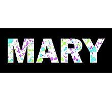 MARY Paint Splatter Name - White Background Photographic Print