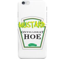 Mustard On Da Beat H*! DJ Mustard T-Shirt (Street Team) iPhone Case/Skin