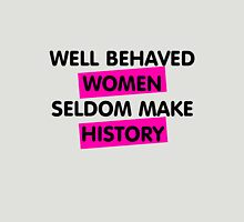 Well Behaved Women Womens Fitted T-Shirt