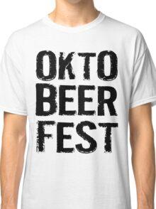 Okto Beer Fest Classic T-Shirt