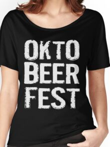 Okto Beer Fest Women's Relaxed Fit T-Shirt