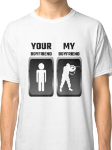 Your Boyfriend My Boyfriend Military Classic T-Shirt