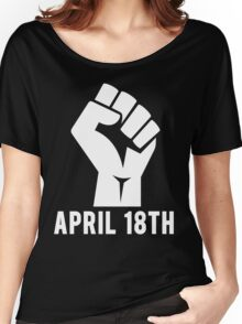 April 18th Women's Relaxed Fit T-Shirt