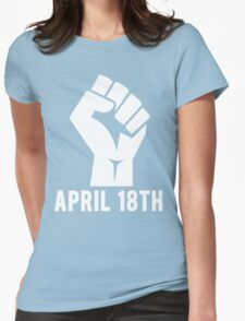 April 18th Womens Fitted T-Shirt