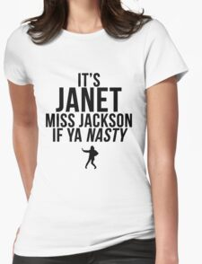Miss Jackson if ya NASTY! Womens Fitted T-Shirt