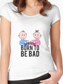 Born To Be Bad Baby Women's Fitted Scoop T-Shirt